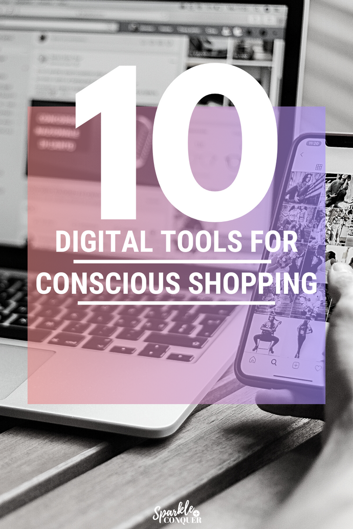 10 Digital Tools That Make Conscious Shopping Easy