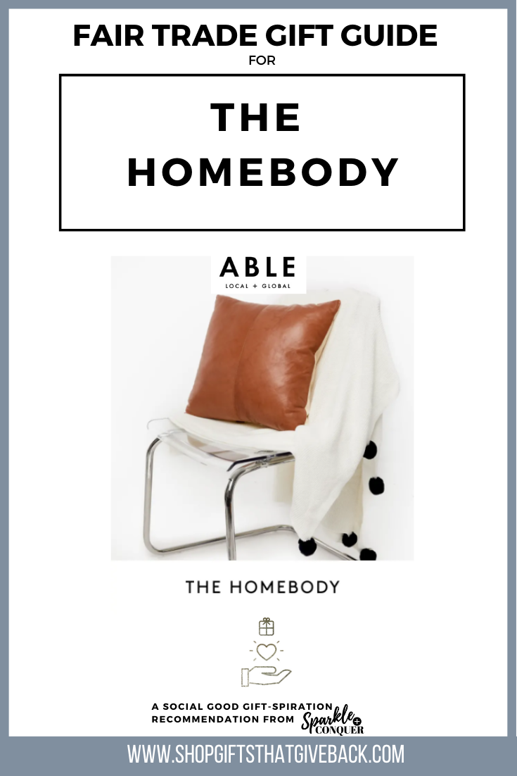 Fair Trade Gift Guide Homebody