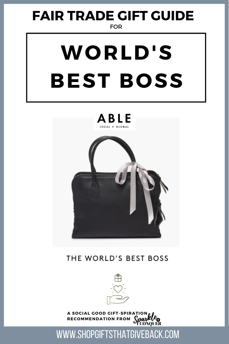 Fair Trade Gift Guide World's Best boss