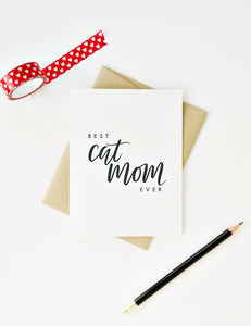 Best Cat Mom Ever Greeting Card