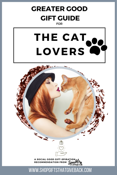 Gift Guide | Cat Lovers by Greater Good