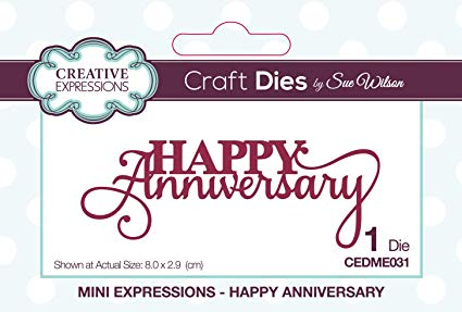 Creative Expressions Craft Dies Mini Expressions- Happy Anniversary