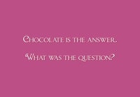 Chocolate is the Answer Two Lips Stamp
