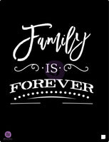 Family is Forever Stencil 9.5x12 Prima - Scrap of Paradise