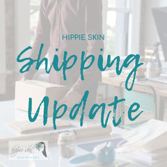 Shipping During a Global Pandemic | Hippie Skin