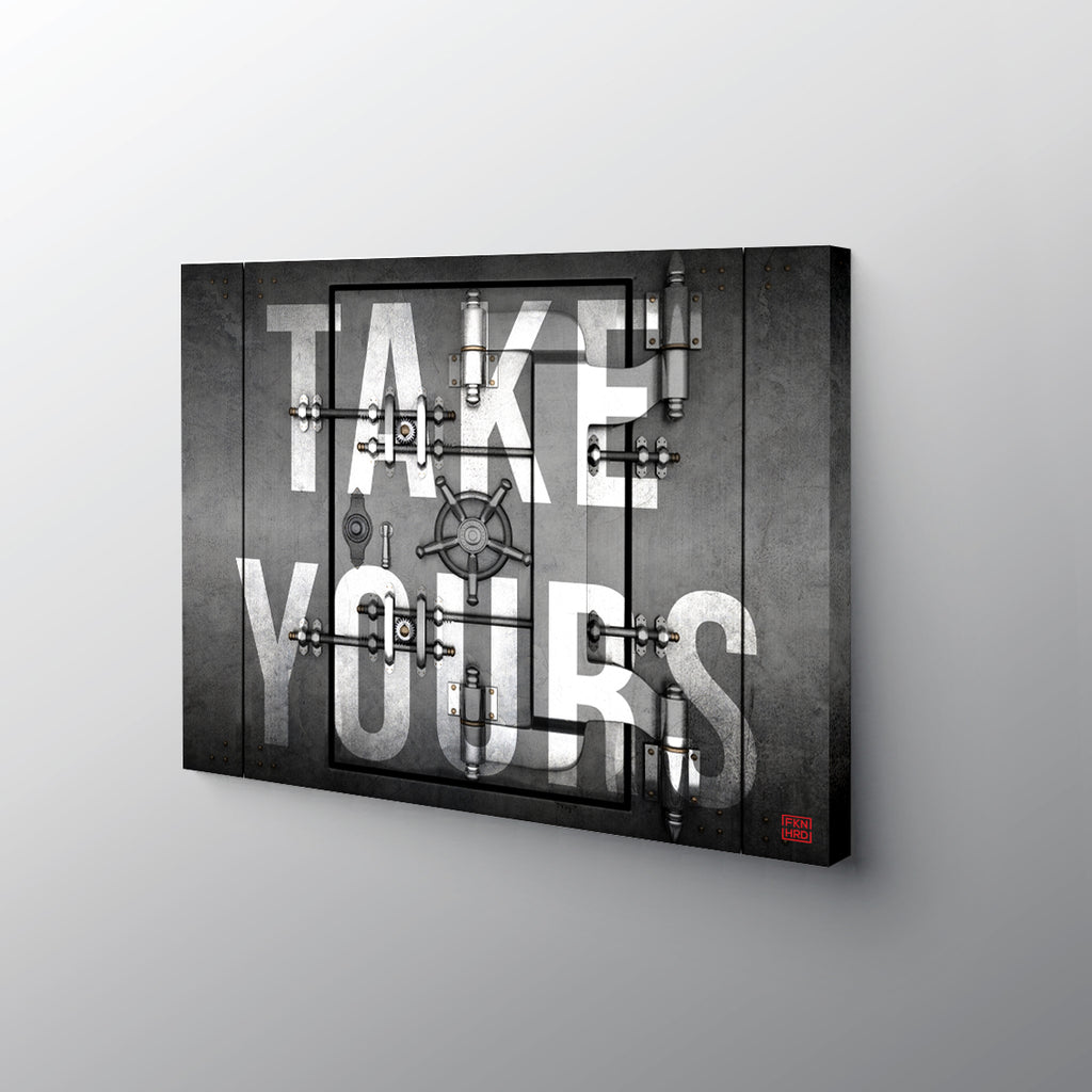 Take Yours