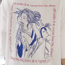 "Traditional japanese woman tattoo t-shirt ""Just wanted to be cooler than the others"""