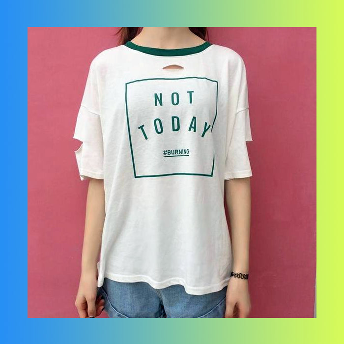 Not Today Seoul Kpop Fashion Korean T-Shirt