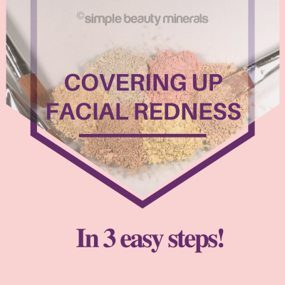covering up facial redness in 3 easy steps!