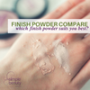 Finish Powder Compare - Which Finish Powder Suits You (with video)
