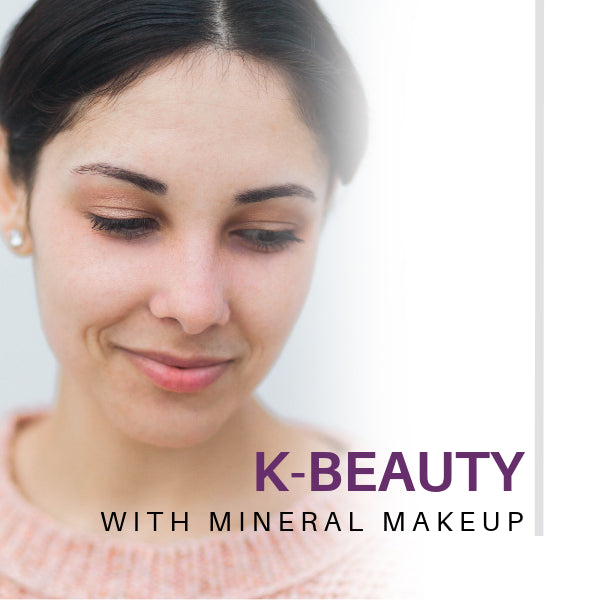 K-Beauty with Mineral Makeup