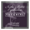 Nude, Matte Eyeshadow Tutorial (With Video)