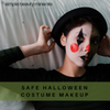 Safe Halloween Costume Makeup