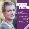 Get The Look - Alison; A Warm & Deep-Muted Beauty