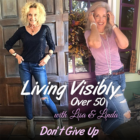 podcast women over 50 dont give up