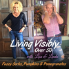 living visibly over 50 podcast cover