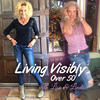 living visibly over 50 with lisa and linda podcast