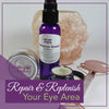 repair skin around your eyes
