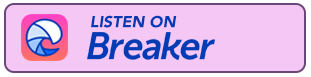 breaker podcasts
