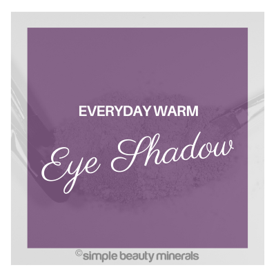 Everyday Warm Eyeshadow Tutorial | Simple Beauty Minerals