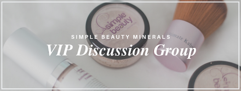 vip discussion group - simplebeautyminerals.com