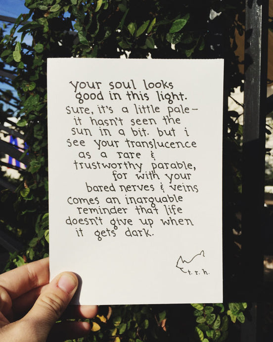 Your Soul Looks Good in This Light // Poem
