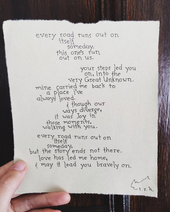 Every Road Runs Out // Poem