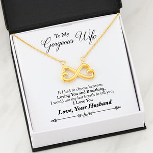 Beautiful LOVE Infinity Necklace With Husband To Wife Last Breath Message Card