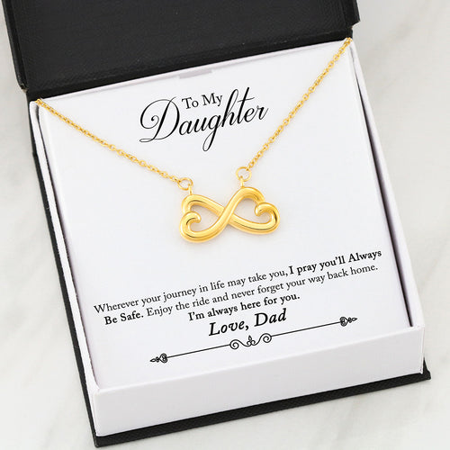 Beautiful Infinity Heart Necklace With Dad To Daughter Pray Safe Message Card