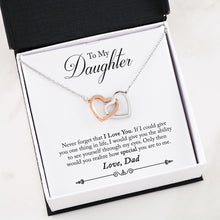 Gifts For Daughter Interlocking Heart Necklace With Dad To Daughter Never Forget Message Card