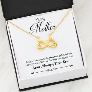 Beautiful Heart Infinity Necklace With Son To Mom You Are The Best Message Card
