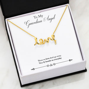 The Gorgeous Scripted LOVE Necklace With My Guardian Angel Message Card