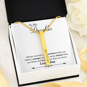 "Custom 4 Sided Stick Bar Necklace -With ""Braver"" Mom To Daughter Message Card"