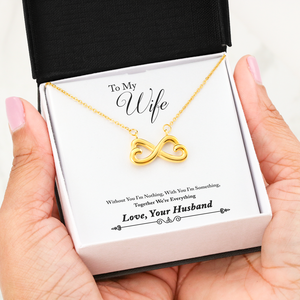 Beautiful Infinity Heart Necklace With Husband To Wife Everything Message Card