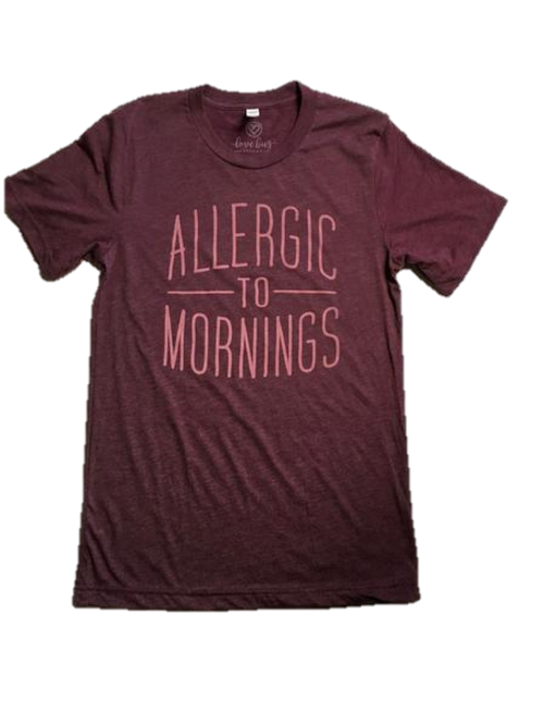Allergic to Mornings Graphic Tee - Southern Chique Boutique