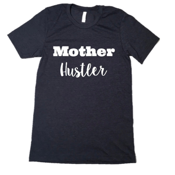 Mother Hustler Graphic Tee