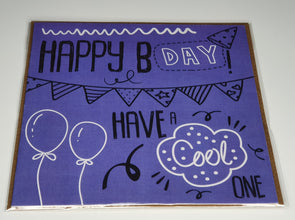 Have a cool one birthday card - Innocence and Attitude