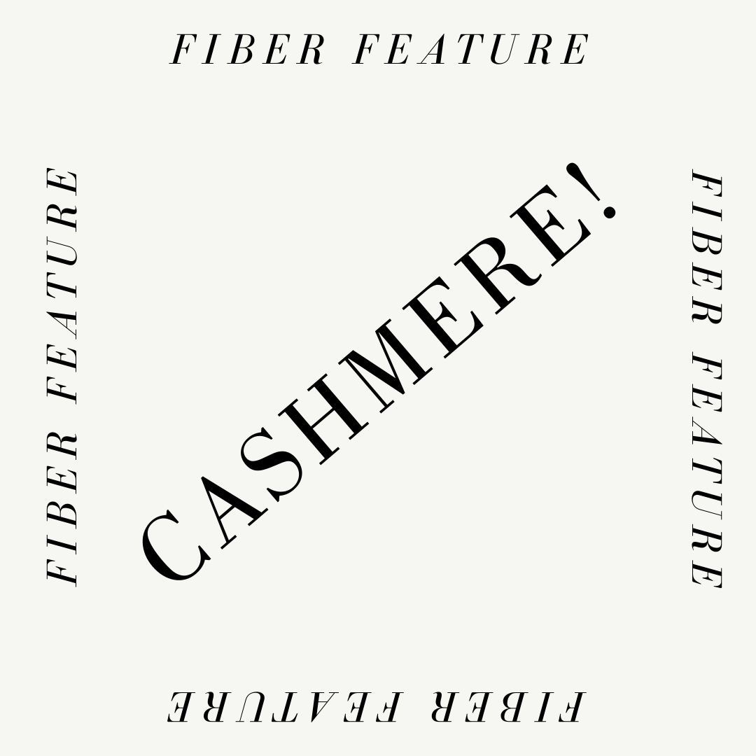 Fiber Feature: Cashmere