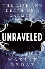 Book-unraveled-the-life-and-death-of-a-garment-maxine-bedat