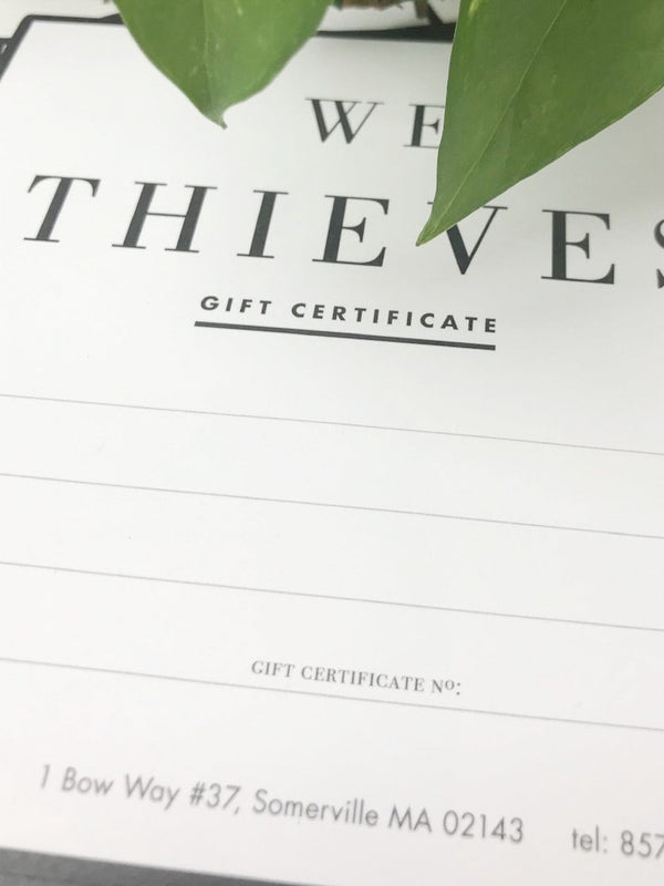 We Thieves Gift Certificate