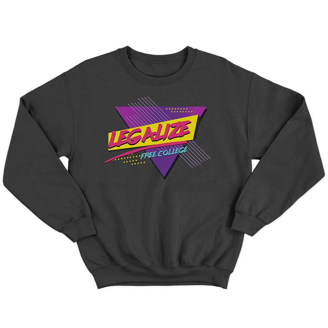 Legalize Free College (90's Edition) Crewneck