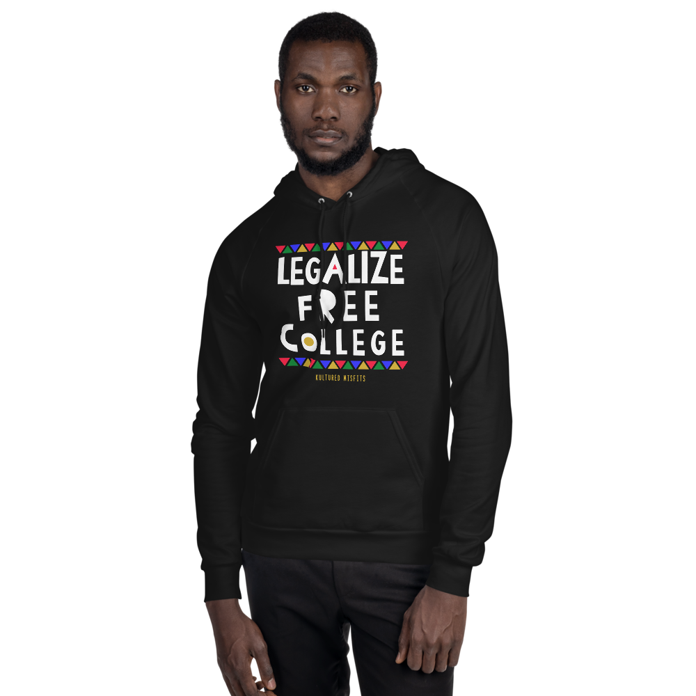 Legalize Free College (Do Tha Right Thang) Hoodie