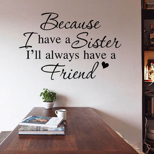 Home Decor Sister is a Friend Proverb Wall Decorative Sticker For Home Decoration