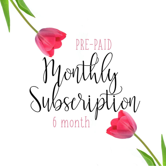 Pre-Paid Monthly Subscription (6 Month)