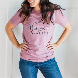 Almost Alice-Dusty Mauve Unisex Tee
