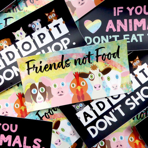 Friends not Food Bumper Stickers Just In!