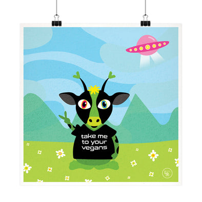 """Take Me To Your Vegans"" Alien Cow Fine Art Print"