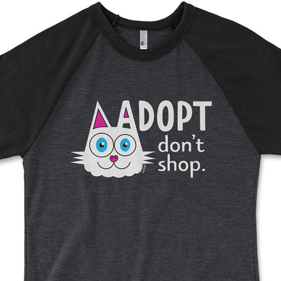 """Adopt, Don't Shop."" (cat ear) Unisex Raglan Shirt"