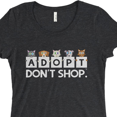 """Adopt, Don't Shop."" Junior Fitted Cats & Dogs T-Shirt"