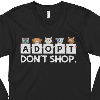 """Adopt, Don't Shop."" Unisex Long Sleeve Cats & Dogs T-Shirt"